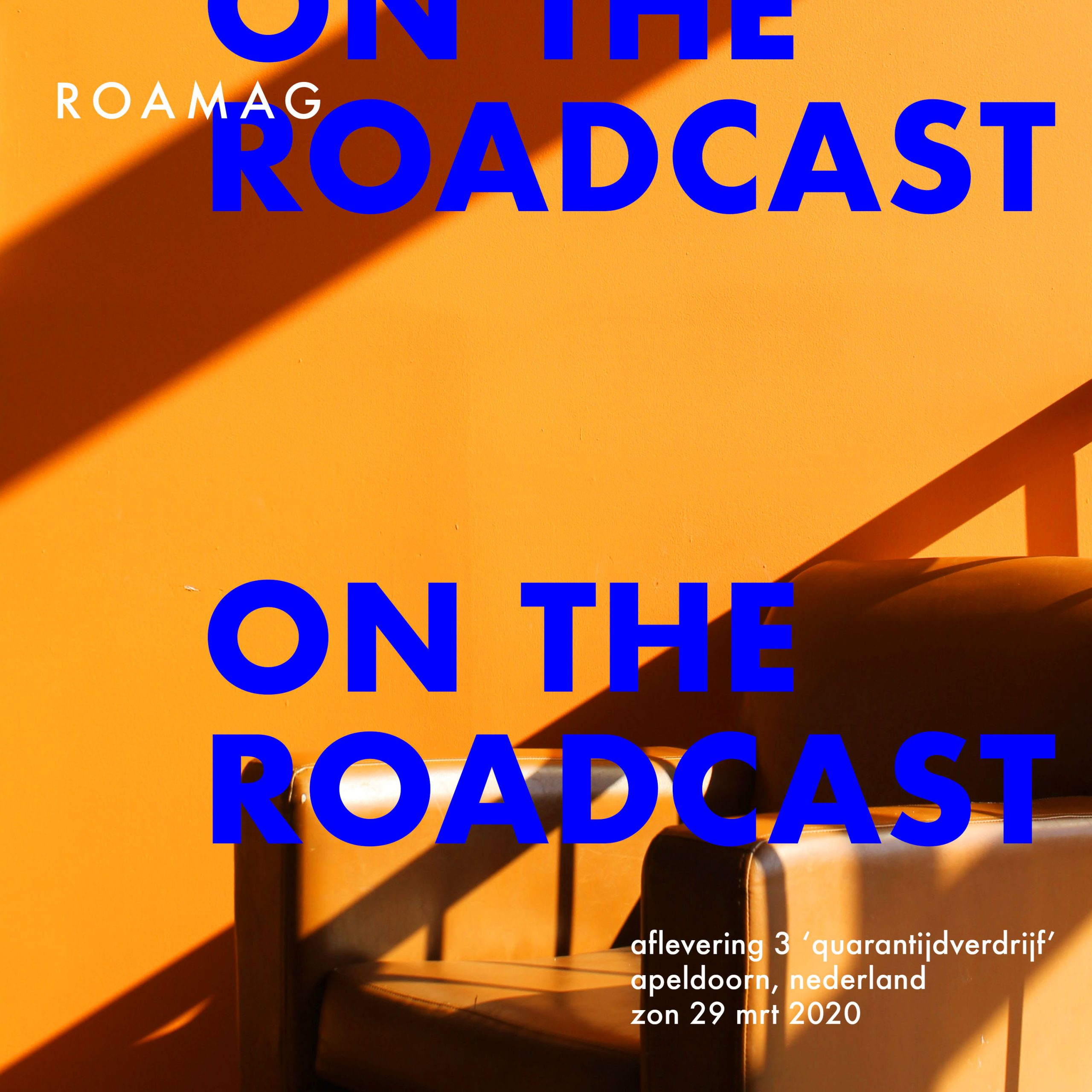 On The Roadcast - Afl. 3
